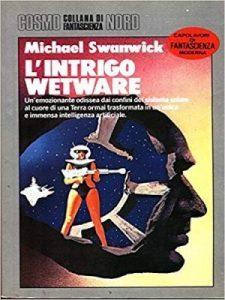 L'intrigo Wetware