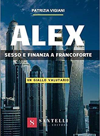 Alex – Sesso e Finanza a Francoforte