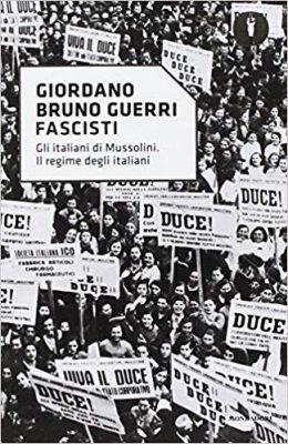 fascisti di Giordano Bruno Guerri