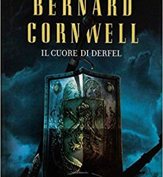 Il cuore di Derfel. Excalibur 2
