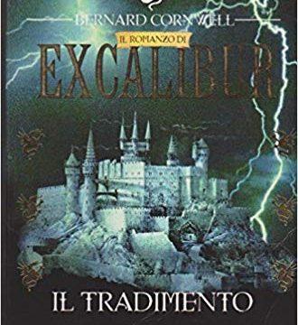 Il tradimento. Excalibur 4