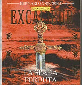 La spada perduta. Excalibur 5