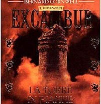 La torre in fiamme. Excalibur 3