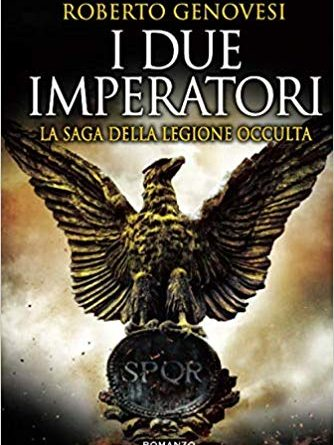 I due imperatori. La saga della legione occulta