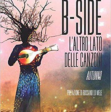B-side: L'altro lato delle canzoni