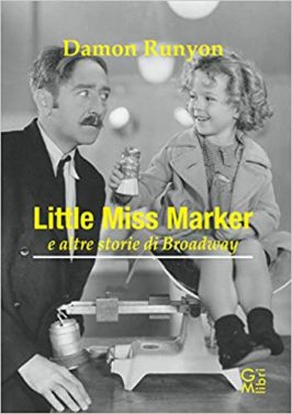 Little miss Marker e altre storie di Broadway