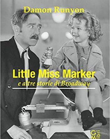 Little miss Marker e altre storie di Broadway