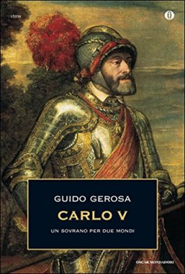 Carlo V: Un sovrano per due mondi