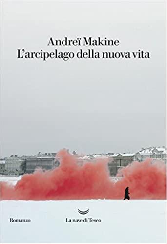 """""""L'arcipelago della nuova vita"""" di Andreï Makine"""
