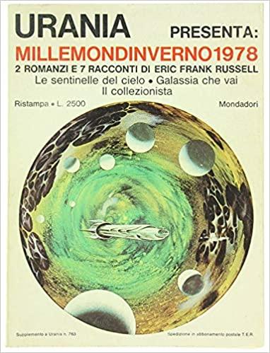 Millemondinverno 1978: Le Sentinelle Del Cielo, Galassia Che Vai, Il Collezionista