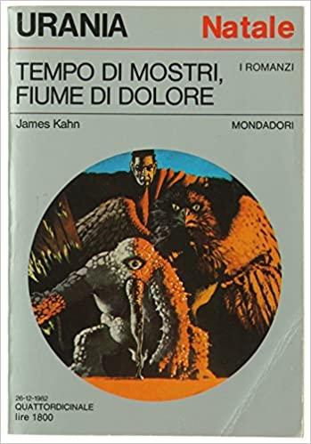 """""""Tempo di mostri, Fiume di dolore"""" di James Kahn"""