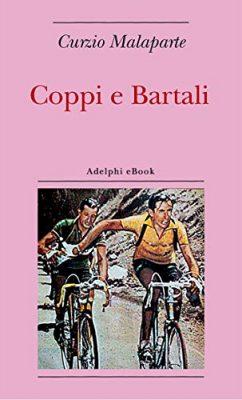 Coppi e Bartali di Curzio Malaparte