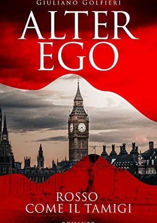 Alter Ego: Rosso come il Tamigi