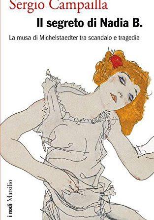 Il segreto di Nadia B. - La musa di Michelstaedter tra scandalo e tragedia