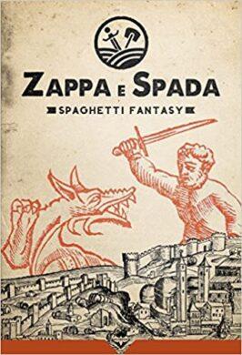 Zappa e Spada. Spaghetti fantasy
